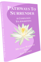 Pathways To Surrender – The Book By Michael Warmuth and Judy Flores